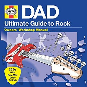 Haynes DAD - Ultimate Guide To Rock