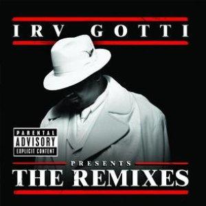 Irv Gotti Presents...The Remixes