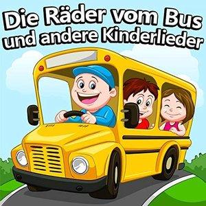 Die Räder Vom Bus Und Andere Kinderlieder
