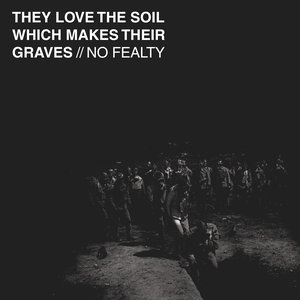 They Love the Soil Which Makes Their Graves