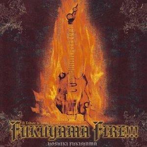 Fukuyama Fire!!!