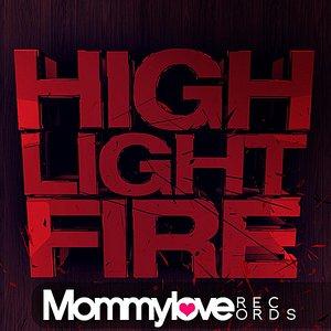 Highlight Fire (Original Mix) [feat. The Grunge Revenge]