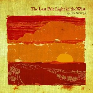 The Last Pale Light In The West - EP