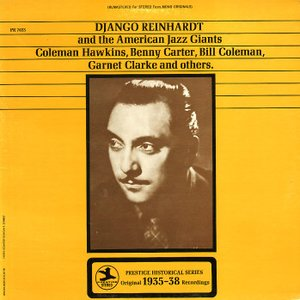 DJANGO REINHARDT and the American Jazz Giants