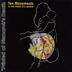 Ten Movements on the Matrix of a Symbol