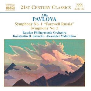PAVLOVA: Symphonies Nos. 1 and 3