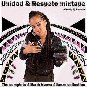 Unidad & Respeto mixtape