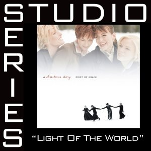 Light Of The World [Studio Series Performance Track]