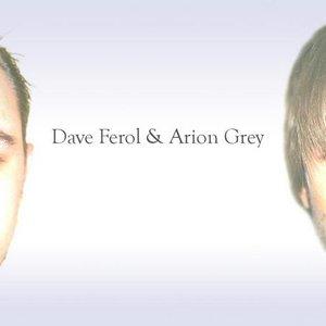 Avatar for Dave Ferol & Arion Grey