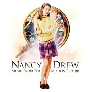 Nancy Drew (Music From The Motion Picture)
