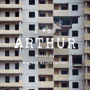 I Was Arthur