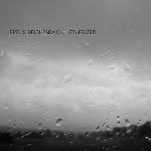 Etherized