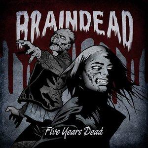 Five Years Dead