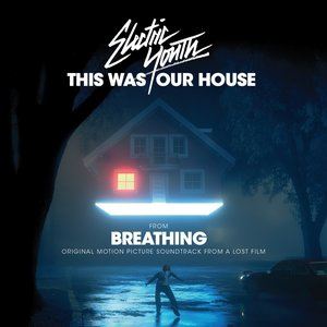 """This Was Our House (From """"Breathing"""")"""
