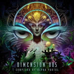Dimension 005 (Compiled by Alpha Portal)