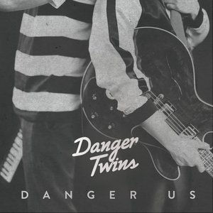 Danger Us