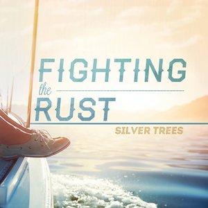 Fighting the Rust