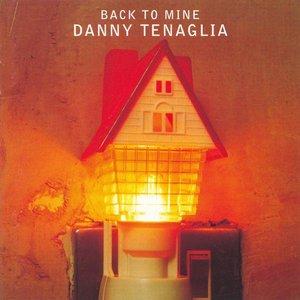 Back To Mine: Danny Tenaglia