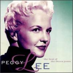Peggy Lee - The Best of the Decca Years - Zortam Music