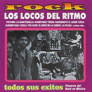 Rock - Lo Mejor De Los Locos Del Ritmo - Pioneros Del Rock En México