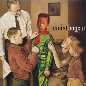 Moistboyz II
