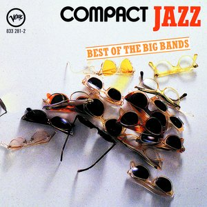 Compact Jazz: Best Of The Big Bands