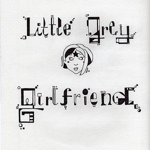 Little Grey Girlfriend
