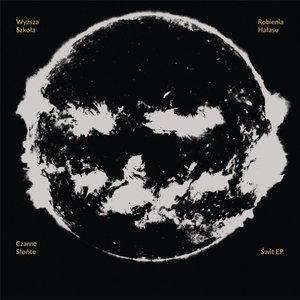CZARNE SŁOŃCE – ŚWIT EP