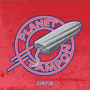 Planet Tampon
