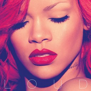 Loud (Deluxe Edition)