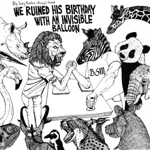 Image for 'We Ruined His Birthday With an Invisible Balloon'