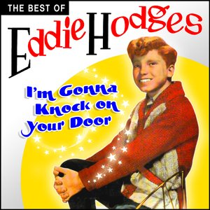 I'm Gonna Knock On Your Door - The Best Of