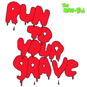 Run To Your Grave