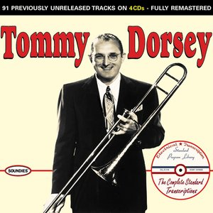 Tommy Dorsey: The Complete Standard Transcriptions