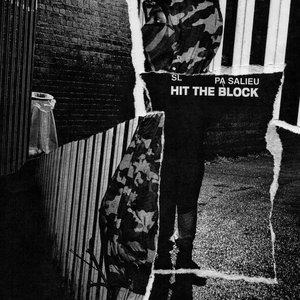 Hit The Block (with Pa Salieu)