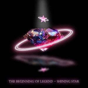 The beginning of legend - Shining star
