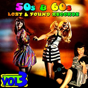 '50s & '60s Lost & Found Records Vol. 3