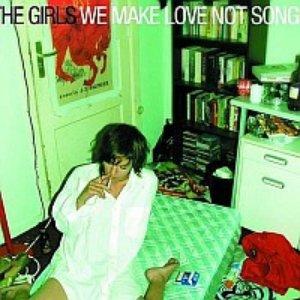 We Make Love Not Songs