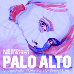 Palo Alto (Original Motion Picture Score)