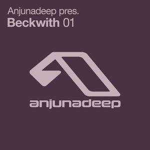 Anjunadeep Pres. Beckwith 01