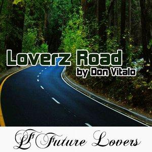 Loverz Road by Don Vitalo