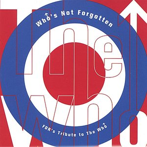 Who's Not Forgotten, FDR's Tribute to the Who