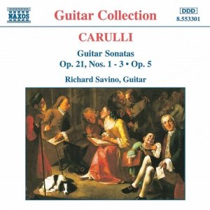 CARULLI: Guitar Sonatas Op. 21, Nos. 1- 3 and Op. 5