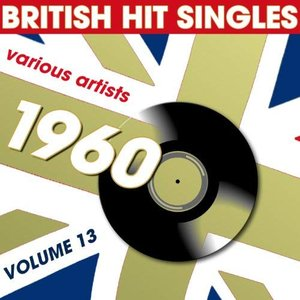 British Hit Singles 1960, Vol. 13