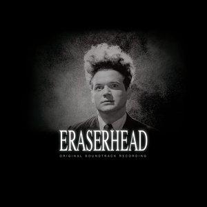 Eraserhead: Original Soundtrack Recording