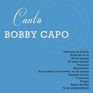 Canta Bobby Capo
