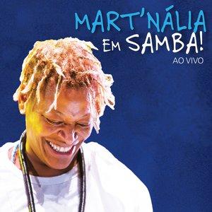 Mart'nália Em Samba! (Ao Vivo)