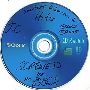 Greatest Underground Hits-SCREWED!! By Mr. Serrgio and D.J. Steve(The Bootleg)!!!!!