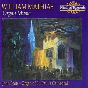 Mathias: Organ Music - Organ Of St. Paul's Cathedral