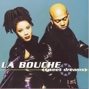 La Bouche - Sweet Dreams - Lyrics2You